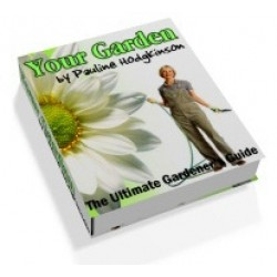 Your Garden The Ultimate Gardener s Guide