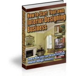 How to Start Your own Interior Designing Business