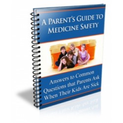 A Parent s Guide To Medicine Safety