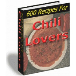 600 Recipes For Chili Lovers