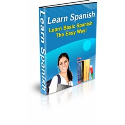 Learn Spanish Learn Basic Spanish The Easy Way